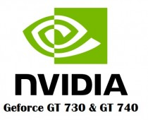 Nvidia Geforce GT 730 & GT 740