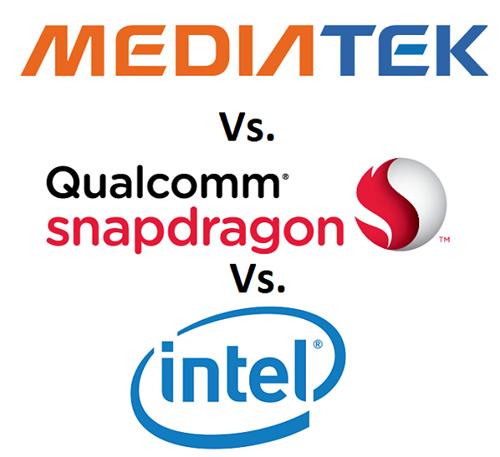 MediaTek vs. Snapdragon vs. Intel Processors Comparison